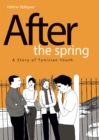 After the Spring : A Story of Tunisian Youth - Book