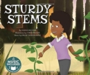 Sturdy Stems (My First Science Songs) - Book