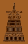 Presidential Inaugural Addresses - eBook