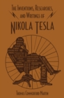 The Inventions, Researches, and Writings of Nikola Tesla - eBook