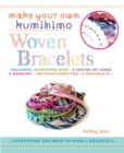 Make Your Own Kumihimo Woven Bracelets - Book