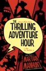 The Thrilling Adventure Hour: Martian Manhunt - Book