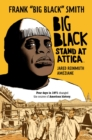 Big Black: Stand at Attica - Book