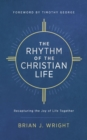The Rhythm of the Christian Life - eBook