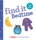 Find it Bedtime : Baby's First Puzzle Book - Book