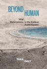 Beyond Human : Vital Materialisms in the Andean Avant-Gardes - eBook