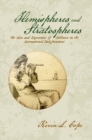 Hemispheres and Stratospheres : The Idea and Experience of Distance in the International Enlightenment - eBook