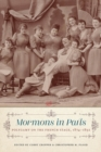 Mormons in Paris : Polygamy on the French Stage, 1874-1892 - eBook
