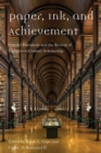 Paper, Ink, and Achievement : Gabriel Hornstein and the Revival of Eighteenth-Century Scholarship - eBook