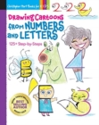 Drawing Cartoons from Numbers and Letters : 125+ Step-by-Steps - Book