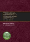 Professional Responsibility : Standards, Rules, and Statutes, 2020-2021 - Book