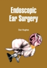 Endoscopic Ear Surgery - eBook