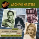 Archive Masters, Volume 2 - eAudiobook