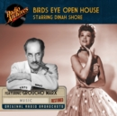 Birds Eye Open House, starring Dinah Shore - eAudiobook