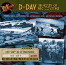 D-Day - 38 Hours of NBC Coverage - eAudiobook