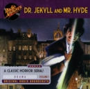 Dr. Jekyll and Mr. Hyde, Volume 1 - eAudiobook