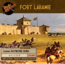 Fort Laramie, Volume 1 - eAudiobook