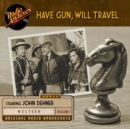 Have Gun, Will Travel, Volume 1 - eAudiobook