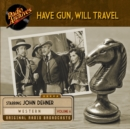 Have Gun, Will Travel, Volume 6 - eAudiobook