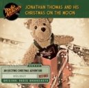Jonathan Thomas and his Christmas on the Moon - eAudiobook