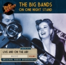 The Big Bands on One Night Stand, Volume 1 - eAudiobook