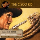 The Cisco Kid, Volume 1 - eAudiobook