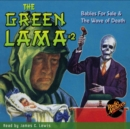 The Green Lama #2 Babies For Sale & The Wave of Death - eAudiobook