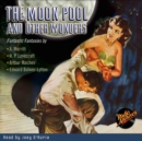 The Moon Pool and Other Wonders - eAudiobook