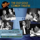 The Old Gold Comedy Theatre, Volume 1 - eAudiobook