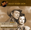 The Roy Rogers Show, Volume 1 - eAudiobook