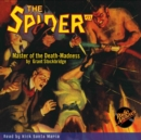 The Spider #23 Master of the Death-Madness - eAudiobook