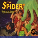The Spider #32 Slaves of the Dragon - eAudiobook