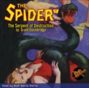 The Spider #7 The Serpent of Destruction - eAudiobook