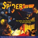 The Spider #76 The Spider and the Pain Master - eAudiobook