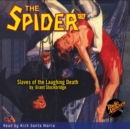 The Spider #78 Slaves of the Laughing Death - eAudiobook