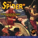 The Spider #80 The Spider and the War Emperor - eAudiobook