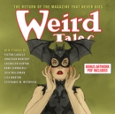 Weird Tales : The Return Of The Magazine That Never Dies - eAudiobook