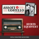Abbott and Costello : Sports Equipment - eAudiobook