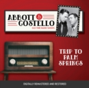 Abbott and Costello : Trip to Palm Springs - eAudiobook
