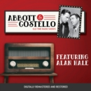 Abbott and Costello : Featuring Alan Hale - eAudiobook