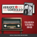 Abbott and Costello : Thanksgiving 1943 - eAudiobook