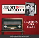 Abbott and Costello : Featuring Cary Grant - eAudiobook