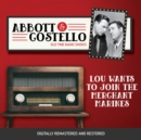 Abbott and Costello : Lou Wants to Join the Merchant Marines - eAudiobook