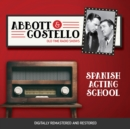 Abbott and Costello : Spanish Acting School - eAudiobook