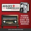 Abbott and Costello : Making a Movie with the Andrews Sisters - eAudiobook