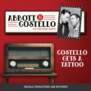 Abbott and Costello : Costello Gets a Tattoo - eAudiobook
