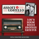 Abbott and Costello : Lou's House Needs Another Bathtub - eAudiobook