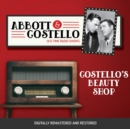 Abbott and Costello : Costello's Beauty Shop - eAudiobook