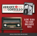 Abbott and Costello : Lou Has to Pay Income Tax - eAudiobook