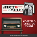 Abbott and Costello : Costello Runs For Mayor - eAudiobook